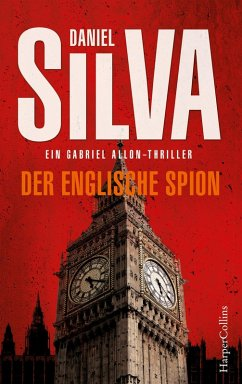 Der englische Spion / Gabriel Allon Bd.15 (eBook, ePUB) - Silva, Daniel