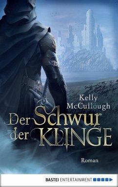Der Schwur der Klinge / Klingen Saga Bd.6 (eBook, ePUB)