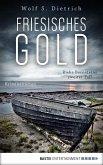 Friesisches Gold / Kommissarin Rieke Bernstein Bd.2 (eBook, ePUB)