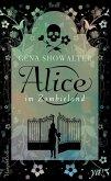 Alice im Zombieland / Alice Bd.1 (eBook, ePUB)