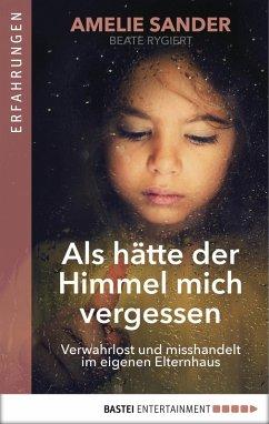 Als hätte der Himmel mich vergessen (eBook, ePUB) - Sander, Amelie
