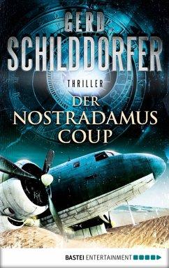 Der Nostradamus-Coup / John Finch Bd.3 (eBook, ePUB) - Schilddorfer, Gerd
