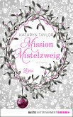 Mission Mistelzweig (eBook, ePUB)