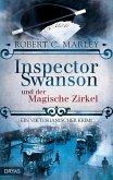 Inspector Swanson und der Magische Zirkel / Inspector Swanson Bd.3 (eBook, ePUB)