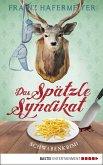 Das Spätzle-Syndikat / Schwaben-Krimi Bd.2 (eBook, ePUB)