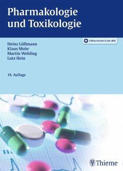 Pharmakologie und Toxikologie (eBook, ePUB) - Lüllmann, Heinz; Mohr, Klaus; Wehling, Martin; Hein, Lutz