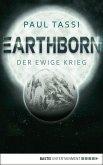 Der ewige Krieg / Earthborn Bd.2 (eBook, ePUB)