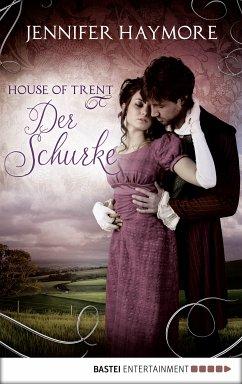 Der Schurke / House of Trent Bd.2