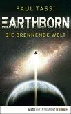 Die brennende Welt / Earthborn Bd.1 (eBook, ePUB)