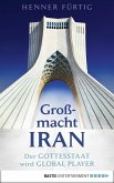 Großmacht Iran (eBook, ePUB)