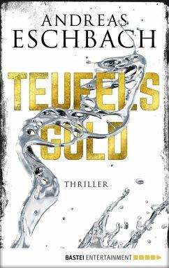 Teufelsgold (eBook, ePUB) - Eschbach, Andreas