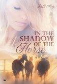In the Shadow of the Horse (eBook, ePUB)
