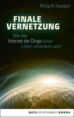 Finale Vernetzung (eBook, ePUB) - Howard, Philip N.