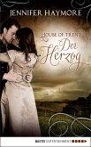 Der Herzog / House of Trent Bd.1 (eBook, ePUB)