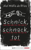 Schnick, schnack, tot / deVries Bd.2 (eBook, ePUB)