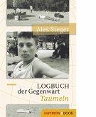 Logbuch der Gegenwart - Taumeln (eBook, ePUB)