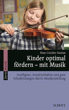 Kinder optimal fördern - mit Musik (eBook, ePUB)
