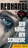 Der König der Schweine / Kitty Muhr Bd.1 (eBook, ePUB)