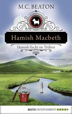 Hamish Macbeth fischt im Trüben / Hamish Macbeth Bd.1 (eBook, ePUB) - Beaton, M. C.