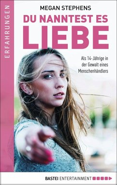 Du nanntest es Liebe (eBook, ePUB) - Stephens, Megan