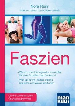 Faszien. Kompakt-Ratgeber (eBook, PDF) - Reim, Nora