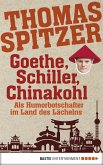 Goethe, Schiller, Chinakohl (eBook, ePUB)
