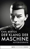 Der Klang der Maschine (eBook, ePUB)