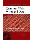 Quantum Wells, Wires and Dots (eBook, PDF)