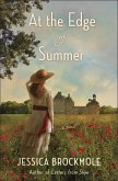 At the Edge of Summer (eBook, ePUB)
