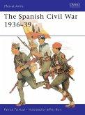 The Spanish Civil War 1936-39 (eBook, PDF)