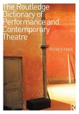 The Routledge Dictionary of Performance and Contemporary Theatre (eBook, ePUB)
