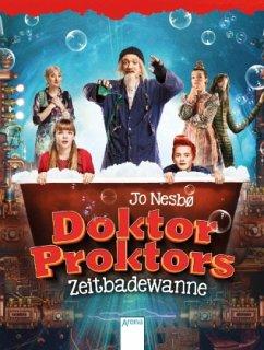 Doktor Proktors Zeitbadewanne / Doktor Proktor Bd.2 - Nesbø, Jo
