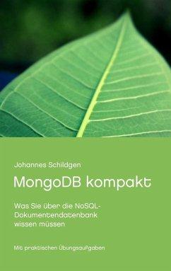 MongoDB kompakt (eBook, ePUB) - Schildgen, Johannes