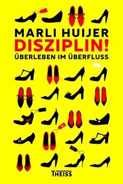 Disziplin! (eBook, ePUB) - Huijer, Marli