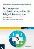 Praxisratgeber: das Strukturmodell für die Pflegedokumentation