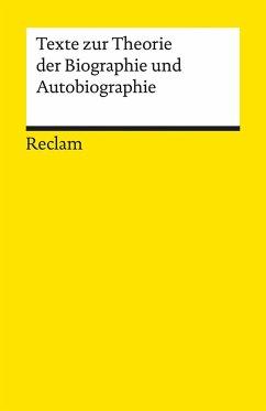 Texte zur Theorie der Biographie und Autobiographie