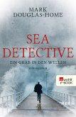 Ein Grab in den Wellen / Sea Detective Bd.1 (eBook, ePUB)
