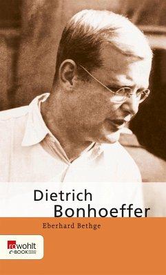 Dietrich Bonhoeffer (eBook, ePUB) - Bethge, Eberhard