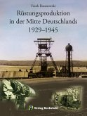 Rüstungsproduktion in der Mitte Deutschlands 1929 - 1945 (eBook, ePUB)