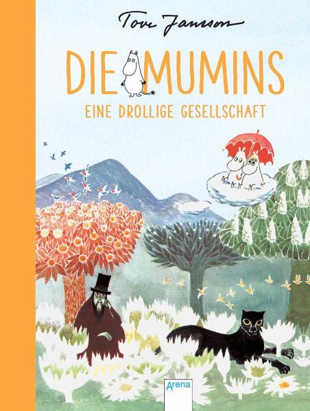 Eine drollige Gesellschaft / Die Mumins Bd.3 von Tove