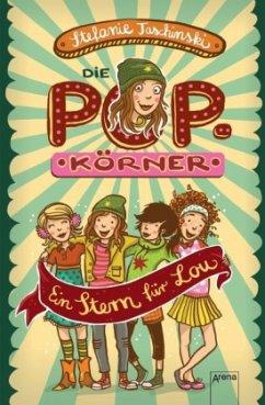 Ein Stern für Lou / Die POPkörner Bd.1
