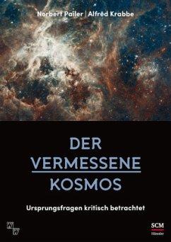 Der vermessene Kosmos - Pailer, Norbert; Krabbe, Alfred