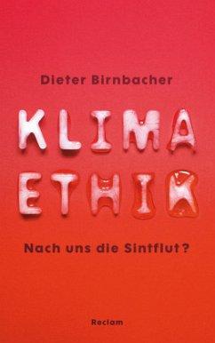 Klimaethik - Birnbacher, Dieter