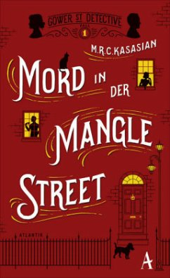 Mord in der Mangle Street / Sidney Grice Bd.1 - Kasasian, M. R. C.