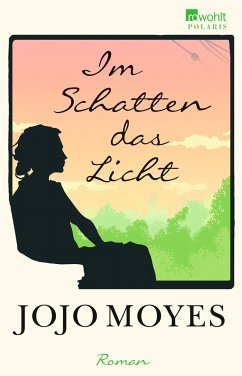 Im Schatten das Licht - Moyes, Jojo