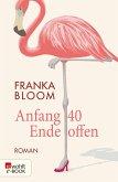 Anfang 40 - Ende offen (eBook, ePUB)