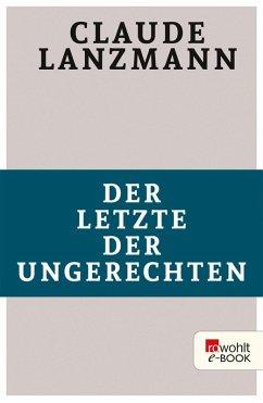 Der Letzte der Ungerechten (eBook, ePUB) - Lanzmann, Claude