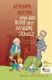 Krempe, Kottek und das Ding mit Misses Schulz (eBook, ePUB)