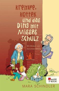 Krempe, Kottek und das Ding mit Misses Schulz (eBook, ePUB) - Schindler, Mara