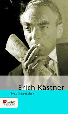 Erich Kästner (eBook, ePUB) - Hanuschek, Sven
